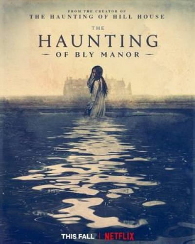 Haunting of Bly Manor, the